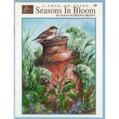 [특가판매]Seasons In Bloom - I Love to Paint by Susan Scheee Brown