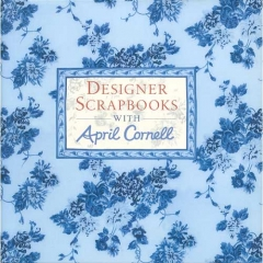 Designer Scrapbook with April Cornell[특가판매]